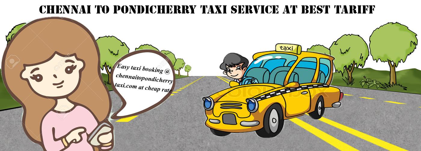 Chennai To Pondicherry Taxi Chennai To Pondicherry Drop Taxi